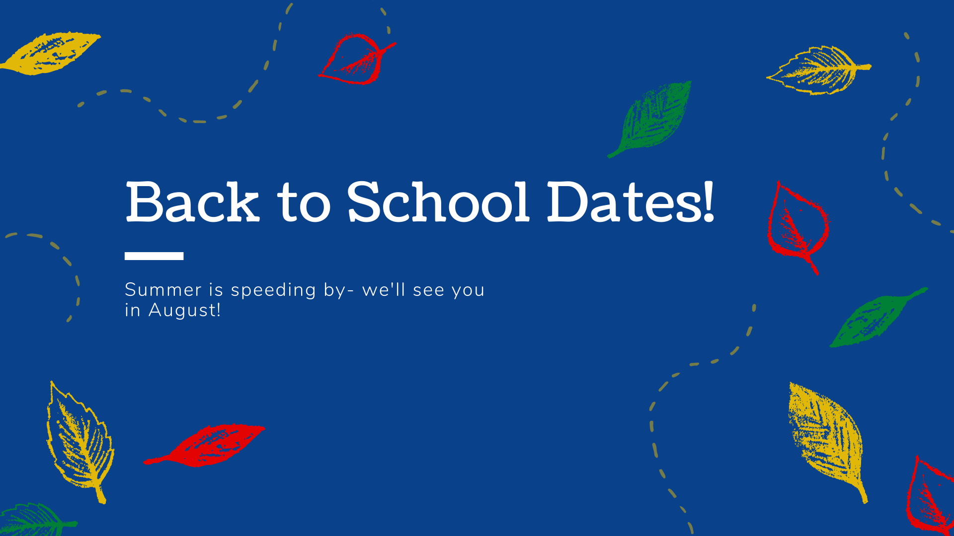 August back to school dates